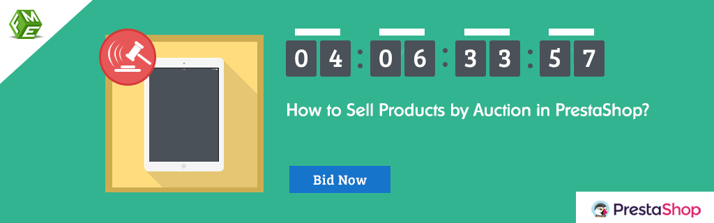 How to Sell Products by Auction in PrestaShop?
