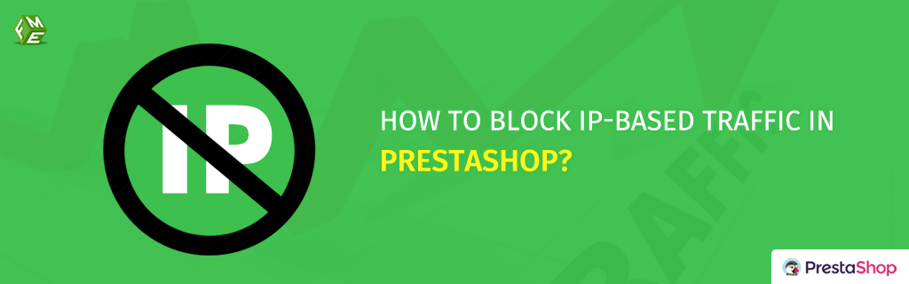 How to block and Ban Spam IP Addresses in PrestaShop – Top Programming Tips