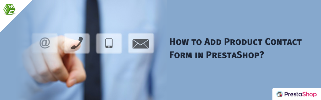 How to Add Product Contact Form in PrestaShop?