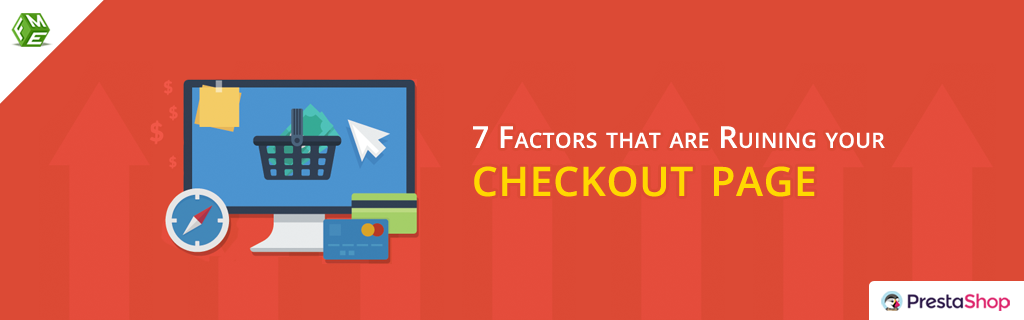 7 Factors that are Ruining your Checkout Page